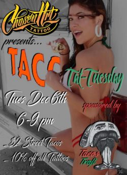 Chosen Art Tattoo Studio Taco Tuesday Tacos Trafi Catering discount $2 street drinks